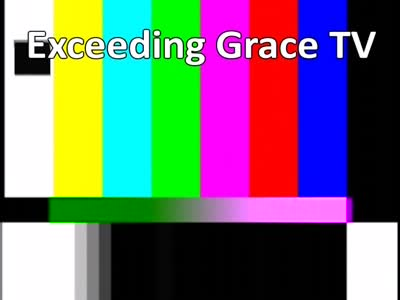 Exceeding Grace TV