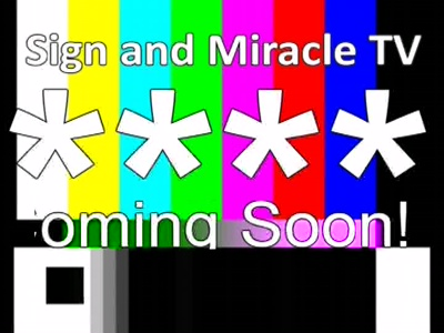 Sign and Miracle TV